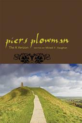 Piers Plowman: The A Version