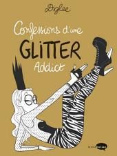 Confessions d'une Glitter Addict