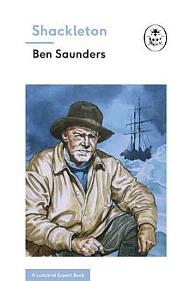 Shackleton  A Ladybird Expert Book