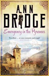 Emergency in the Pyrenees: A Julia Probyn Mystery, Book 5
