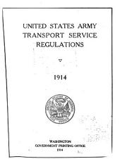 United States Army Transport Service Regulations, 1914