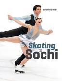 Skating to Sochi