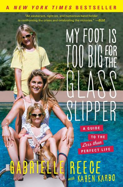 Download My Foot Is Too Big for the Glass Slipper Book