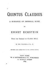 Quintus Claudius: A Romance of Imperial Rome, Volume 2