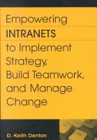 Empowering Intranets to Implement Strategy  Build Teamwork  and Manage Change PDF