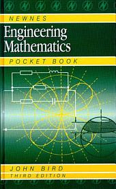 Newnes Engineering Mathematics Pocket Book: Edition 3