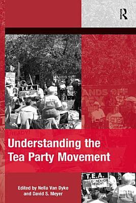 Understanding the Tea Party Movement