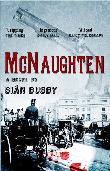 McNaughten  An Historical Novel