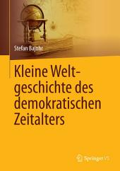 Kleine Weltgeschichte des demokratischen Zeitalters
