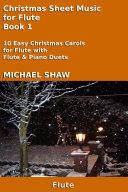 Flute: Christmas Sheet Music For Flute Book 1