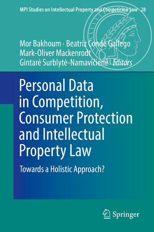 Personal Data in Competition  Consumer Protection and Intellectual Property Law