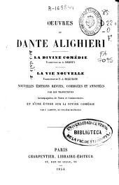Oeuvres de Dante Alighieri: acompagné de notes et commentaires et d' une étude sur la Divine Comédie