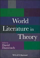 World Literature in Theory PDF
