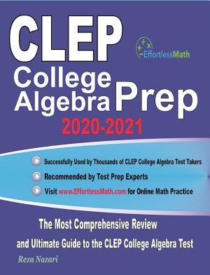CLEP College Algebra Prep 2020 2021