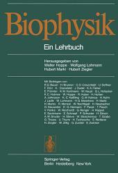 Biophysik: Ein Lehrbuch