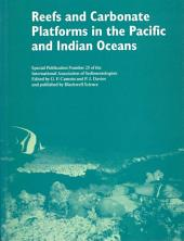 Reefs and Carbonate Platforms in the Pacific and Indian Oceans (Special Publication 25 of the IAS)