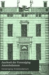 Jaarboek der Vereeniging Amstelodamum