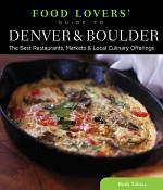 Food Lovers' Guide to® Denver & Boulder