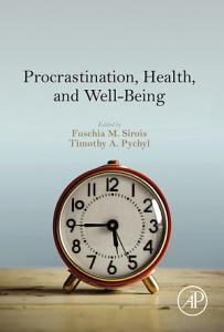 Procrastination  Health  and Well Being
