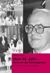 Mein 44. Jahr - Rund um das Zölibatsgesetz: Persönliche Bilanz eines Kirchenhistorikers. Mit einer Bibliographie