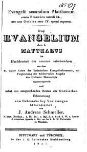 Evangelii secundum Matthaeum versio Francica saeculi IX nec non Gothica saec. IV. quoad superest