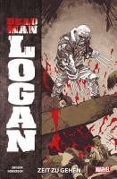 Dead Man Logan 1   Zeit zu gehen PDF