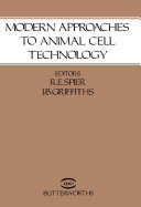 Modern Approaches to Animal Cell Technology