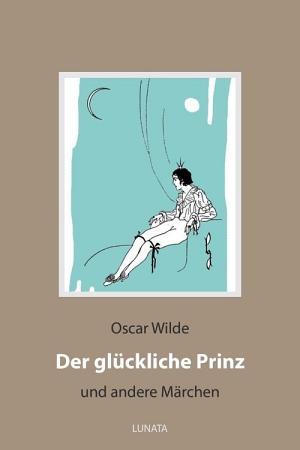Der gl  ckliche Prinz PDF