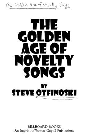 The Golden Age of Novelty Songs PDF
