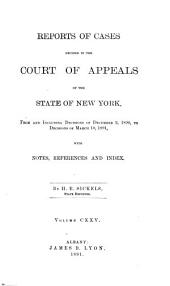Reports of Cases Decided in the Court of Appeals of the State of New York: Volume 125