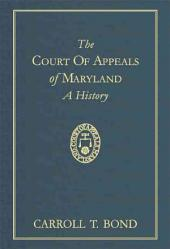 The Court of Appeals of Maryland: A History