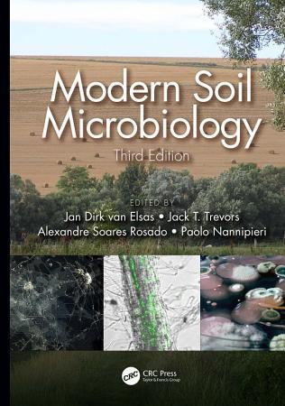 Modern Soil Microbiology  Third Edition PDF