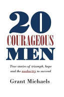 20 Courageous Men