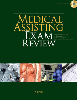 Medical Assisting Exam Review  Preparation for the CMA and RMA Exams  Book Only