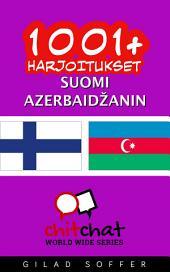 1001+ harjoitukset suomi - Azerbaidžanin