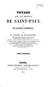 Voyage dans les provinces de Saint-Paul et de Saints-Cathérine: Volumes 1-2