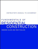 Instructor s Manual to Accompany Fundamentals of Residential Construction PDF