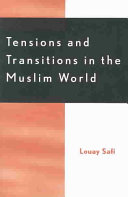 Tensions and Transitions in the Muslim World PDF