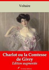 Charlot ou la Comtesse de Givry: Nouvelle édition augmentée