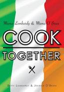 Mama Lombardy & Mama O'Brien Cook Together