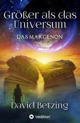 Gr    er als das Universum  Das Margenon PDF