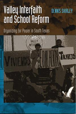 Valley Interfaith and School Reform