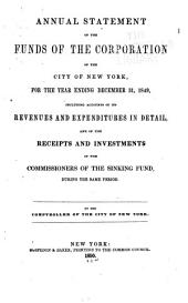 Consolidated Annual Report of the Comptroller of the City of New York for the Fiscal Year ...: Volume 1849
