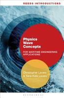 Reeds Introductions  Physics Wave Concepts for Marine Engineering Applications PDF