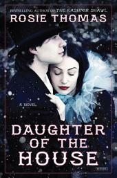 Daughter of the House: A Novel