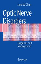 Optic Nerve Disorders: Diagnosis and Management