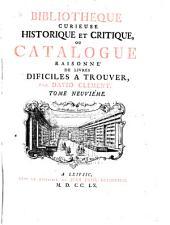 Bibliothèque curieuse historique et critique: Ga-Hessus. 1760