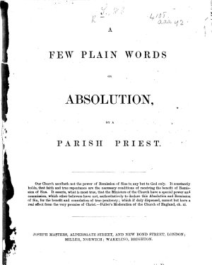 A Few Plain Words on Absolution  by a Parish Priest   The preface is signed  W  E  S   PDF