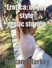 Erotica: Doggy Style Erotic Stories