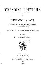 Versioni poetiche di Vincenzo Monti Persio, Voltaire, Omero, Pyrker, Lemercier, ec